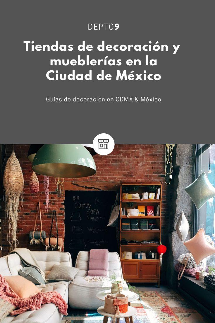 Tiendas decoración y mueblerías CDMX