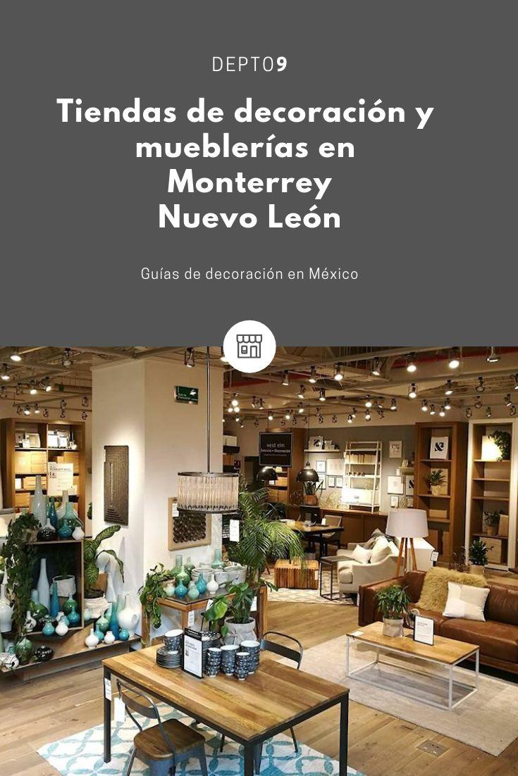 Tiendas de decoración y mueblerías en Monterrey, Nuevo Léon